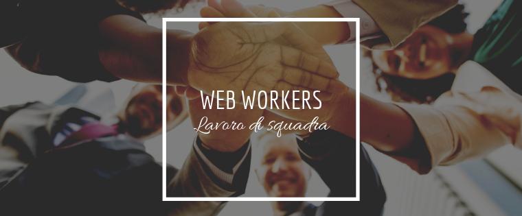 Il web è lavoro di quadra